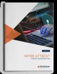 MITRE ATT&CK® Framework Implementation Guide